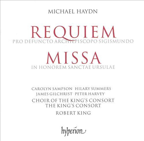 Michael Haydn: Requiem; Missa in Honorem Sanctae Ursulae