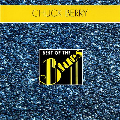 Best of the Blues: Chuck Berry - Blues Berry