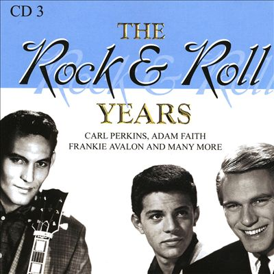 The Rock & Roll Years [Disc 3]