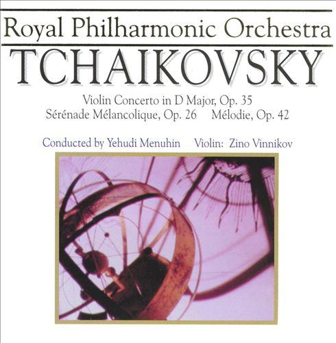 Tchaikovsky: Violin Concerto in D; Sérénade Mélancolique; Mélodie