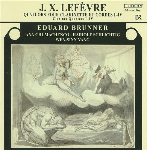 J.X. Lefèvre: Quatuors pour Clarinette et Cordes I-IV