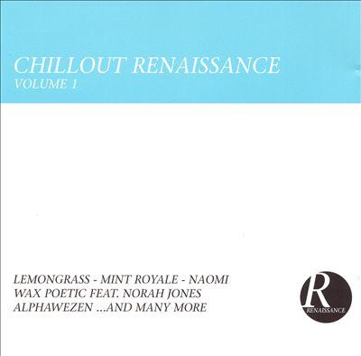 Chillout Renaissance, Vol. 1