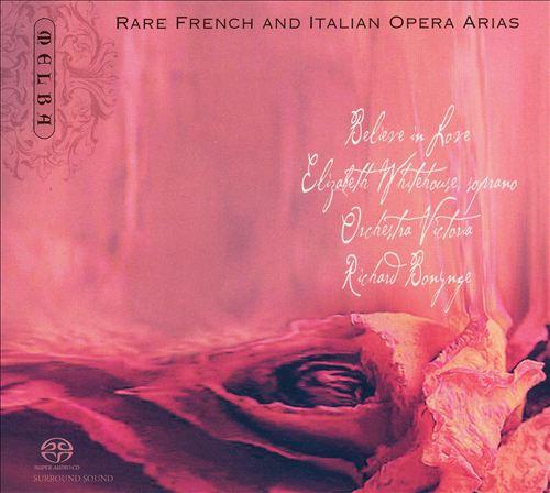 Rare French and Italian Opera Arias