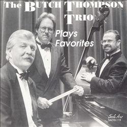 The Butch Thompson Trio Plays Favorites
