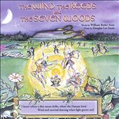 The Wind, The Reeds, And the Seven Woods