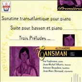 Tansman: Sonatine transatlangique pour piano; Suite pour basson et piano; Trois Préludes