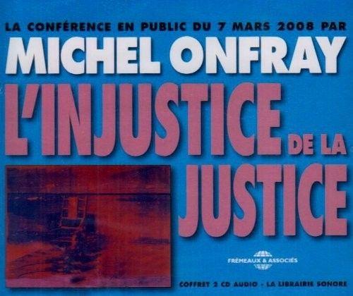 L' Injustice de La Justice
