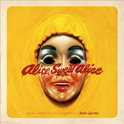 Alice, Sweet Alice [Original Motion Picture Soundtrack]