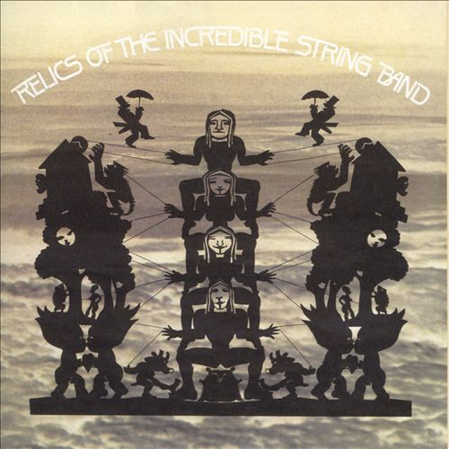 Relics of the Incredible String Band