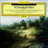 Tchaikovsky: 1812 Overture; Capriccio Italien; Serenade
