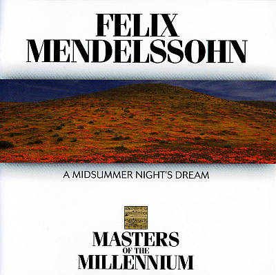 Mendelssonhn: A Midsummer Night's Dream