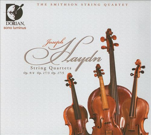 Haydn: Strings Quartets Op. 9/4, Op. 17/3 & Op. 17/5