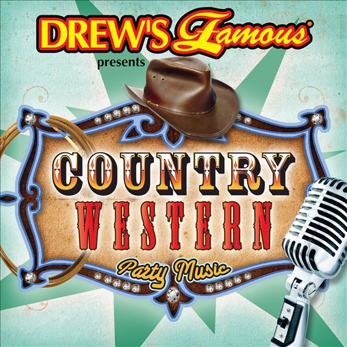Drew's Famous Presents Country Western Party Music