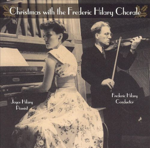 Christmas With the Frederic Hilary Chorale