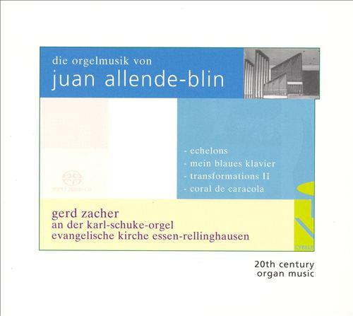 Die Orgel musik von Juan Allende-Blin