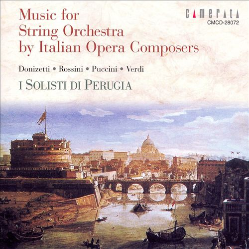 Music for String Orchestra by Italian Opera Composers
