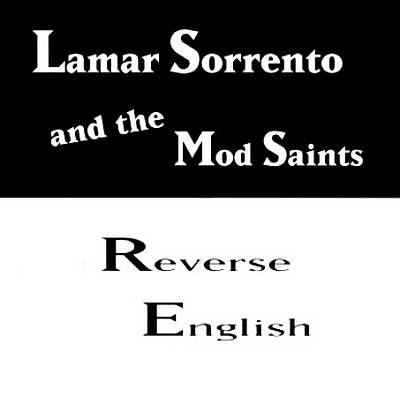 Lamar Sorrento and the Mod Reverse English