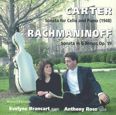 Carter: Sonata for Cello & Piano; Rachmaninoff: Sonata in G Minor, Op. 19