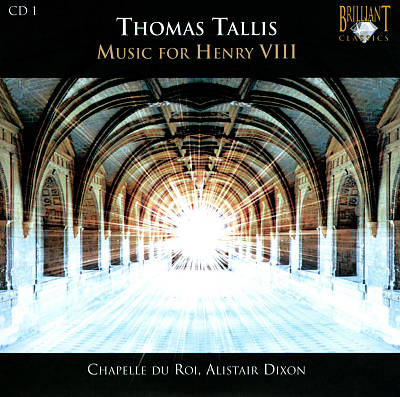Thomas Tallis: Music for Henry VIII