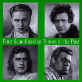 Four Scandinavian Tenors of the Past