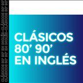Clasicos 70' 80' 90' en Ingles