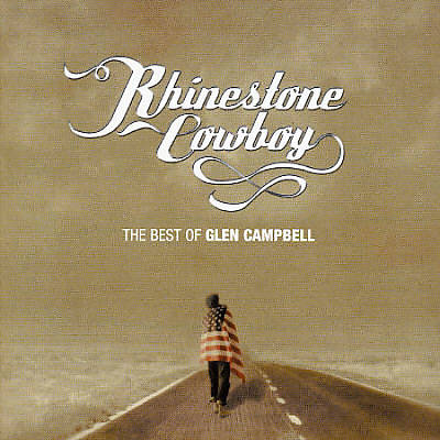 Rhinestone Cowboy: The Best of Glen Campbell