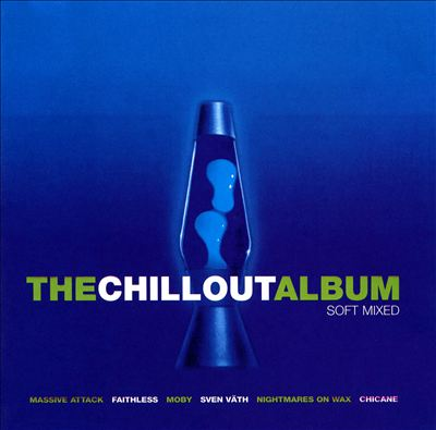 Chill out Album: Soft Mixes
