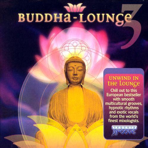 Buddha Lounge, Vol. 3