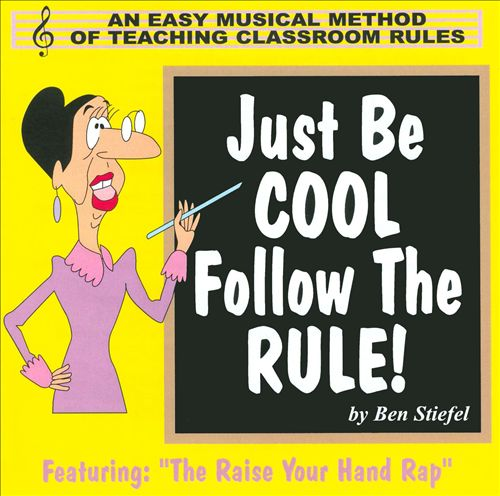 Just Be Cool - Follow the Rule!