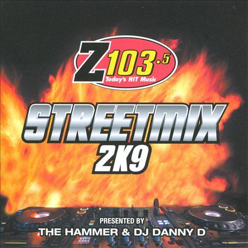 Z 103.5: Streetmix 2K9