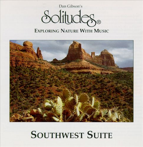 Solitudes: Southwest Suite