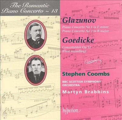 Glazunov: Piano Concertos Nos. 1 & 2; Goedicke: Concertstück, Op. 11