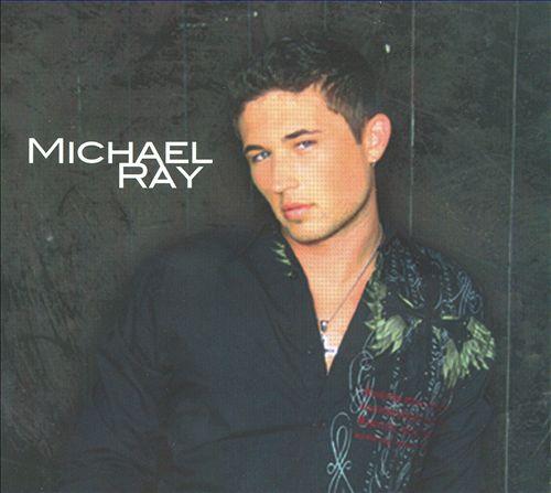 Michael Ray [2010]