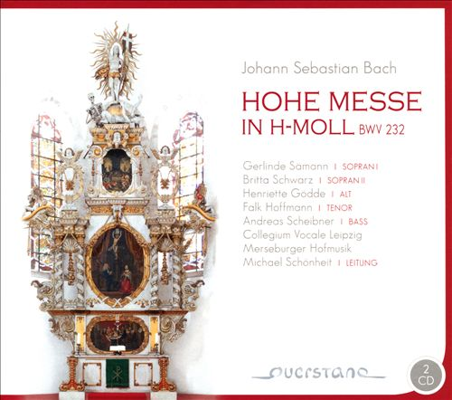Johann Sebastian Bach: Hohe Messe in H-moll BWV 232