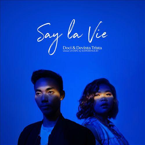 Say La Vie