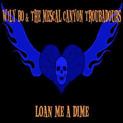 Loan Me A Dime