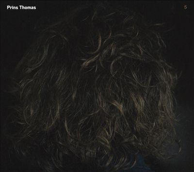 Prins Thomas, Vol. 5