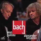 Bach by Alexander Knyazev & Jean Guillou