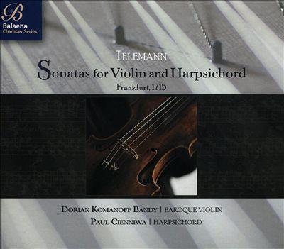 Telemann: Sonatas for Violin and Harpsichord, Frankfurt 1715