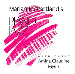 Marian McPartland's Piano Jazz with Guest Amina Claudine Myers