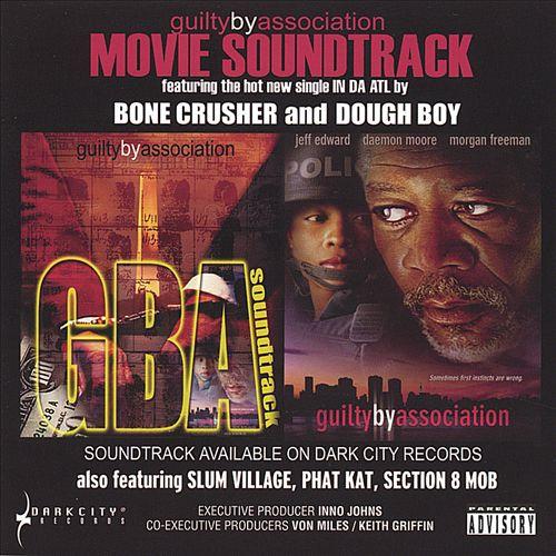 Guilty by Association: Soundtrack
