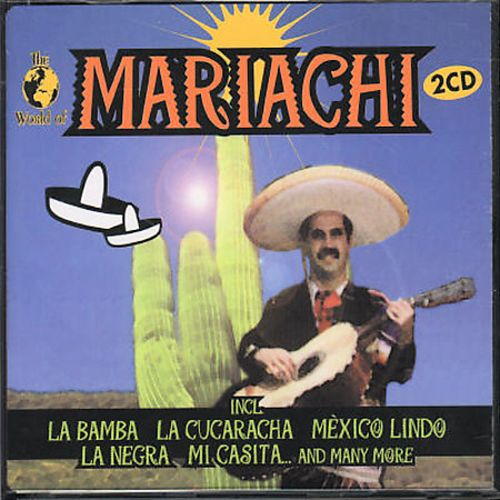 The World of Mariachi