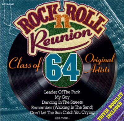 Rock n' Roll Reunion: Class of 64
