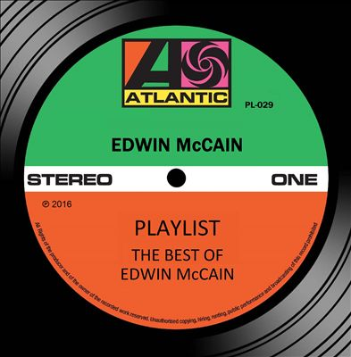Playlist: The Best of Edwin McCain