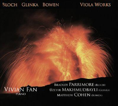 Viola Works: Bloch, Glinka, Bowen