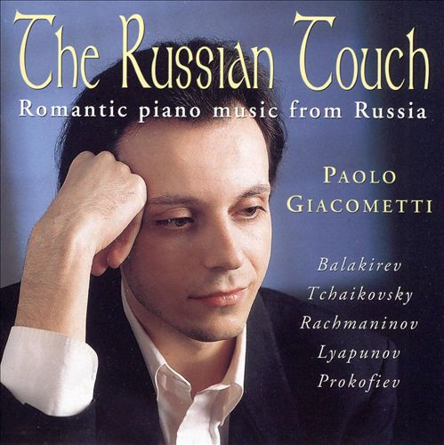 The Russian Touch: Romantic piano music from Russia