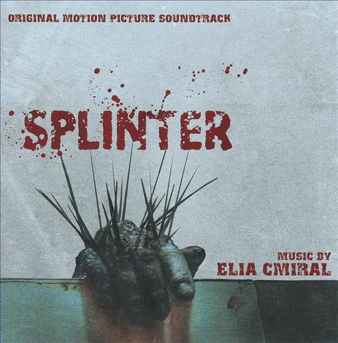 Splinter: Original Motion Picture Soundtrack