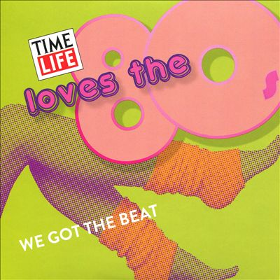 Time Life: Love the 80's - We Got the Beat