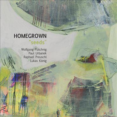 """Homegrown """"Seeds"""""""