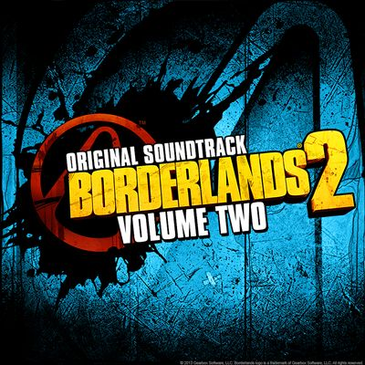 Borderlands 2, Vol. 2 [Original Soundtrack]